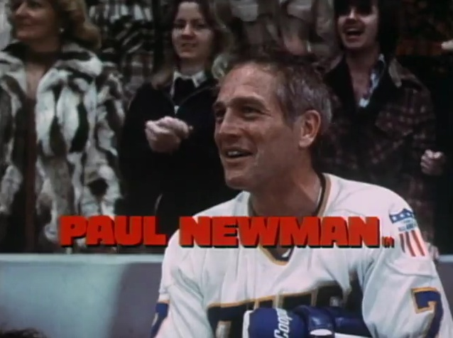 '...And hustling them all, Paul Newman.' Slap Shot, 1977