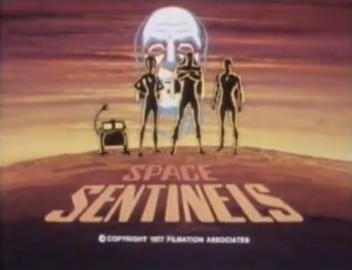 'The greatest team the world has ever known - the Space Sentinels!'