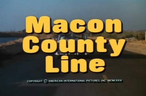 """""""All they wanted was a couple of girls, a few laughs, some good times...and then they crossed the Macon County Line."""""""