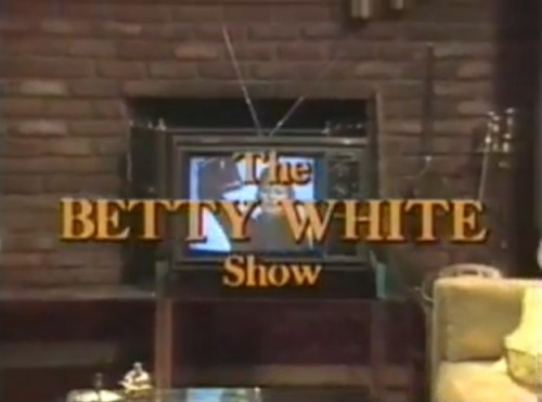 'The Betty White Show,' TV title, 1977