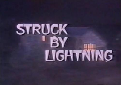 "'Struck by Lightning"" TV title, 1979"