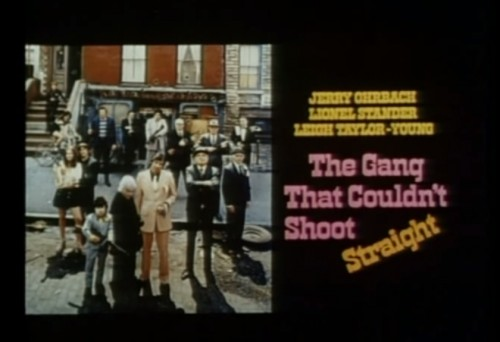 'The Gang That Couldn't Shoot Straight' trailer title, 1971