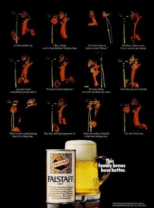 James Brown for Falstaff Beer. ('Ebony' magazine, February, 1970)