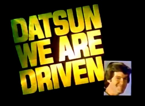 1970s slogan No.101: 'Datsun. We are driven.' (B-210 GX commercial, 1978)