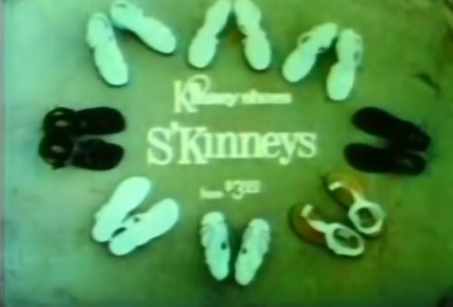 'Kinney's got the shoes.' (Kinney sandals commercial, 1972)